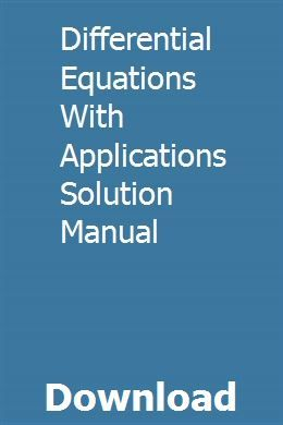 Differential Equations With Applications Solution Manual Differential Equations Equations Partial Differential Equation