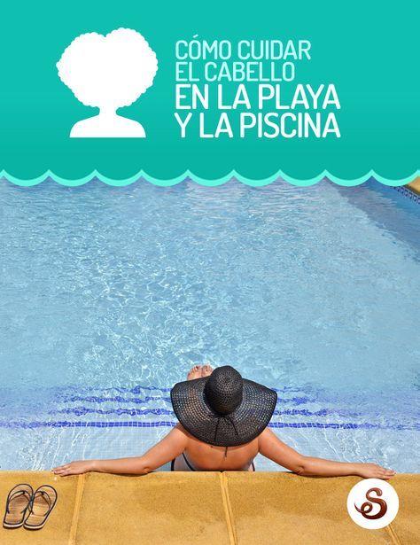4 Pasos Para Proteger El Pelo En La Playa O En La Pisci Cuidado Del Cabello Teñido Cuidados Para El Cabello Cómo Cuidar El Cabello