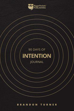 Download Pdf 90 Days Of Intention Journal By Brandon Turner Free