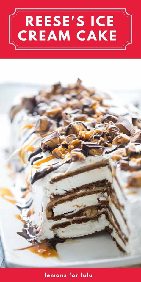 Reese's peanut butter cups, caramel sauce, peanut butter, and chocolate sauce are layered between ice cream sandwiches in this easy ice cream cake recipe!