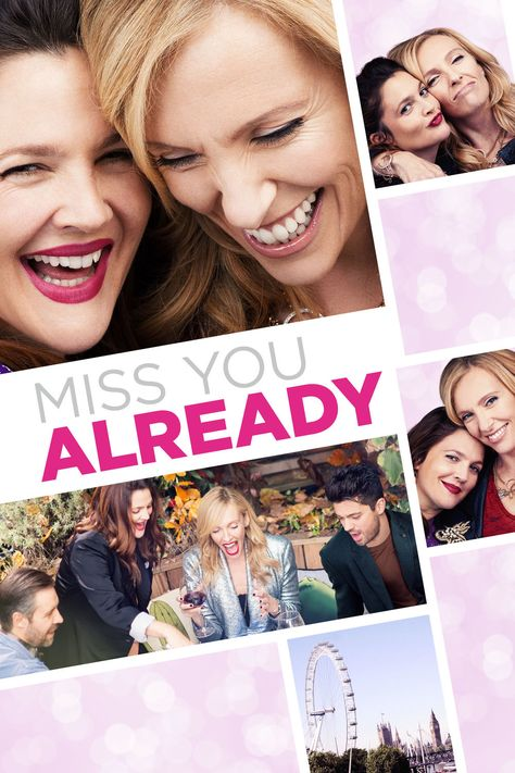 Miss You Already Full Movie. Click Image to watch Miss You Already (2015)