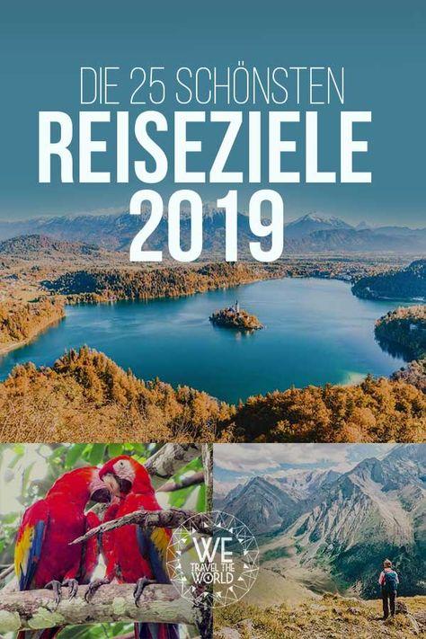 Reisetipps 2019: 25 Reiseziele, die 2019 auf deiner Bucket List stehen sollten #reiseinspiration #reisetipps #reiseideen