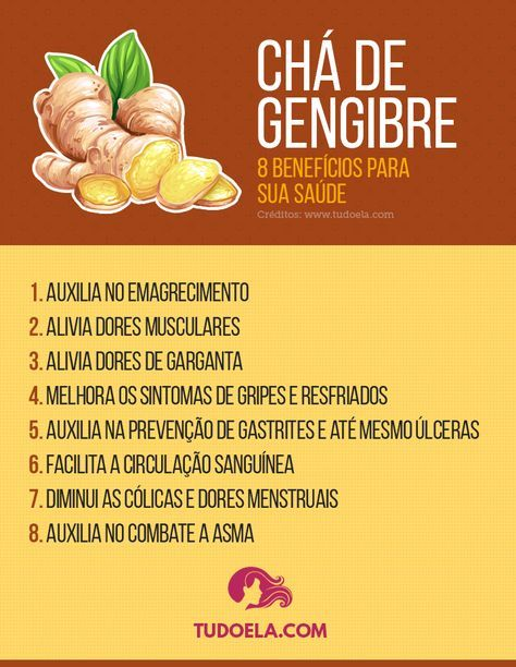 Beneficios E Propriedades Do Cha De Gengibre With Images