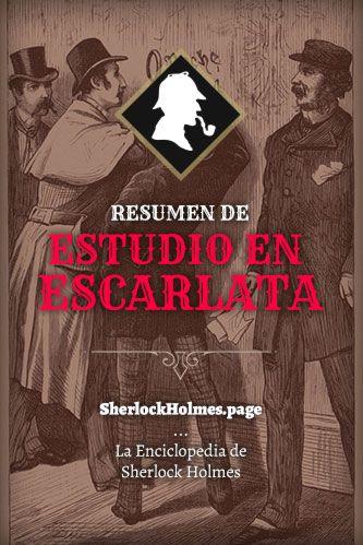 Resumen Análisis Y Descarga De Estudio En Escarlata Novelas Resumen Sherlock Holmes