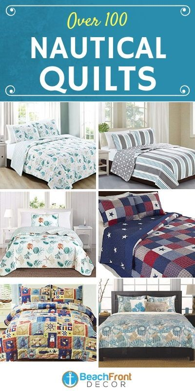 Nautical Themed Quilts Discover The Best Beach Themed Bedding And Coastal Quilts For Your Bedroom Nautical Bedding Sets Blue Bedding Sets Quilt Sets Bedding