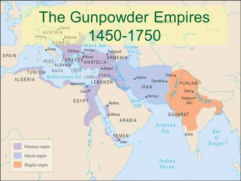 Muslim Gunpowder Empires 1450 1750 Geschichte Karten Planer