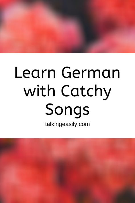 Learn German Catchy Songs