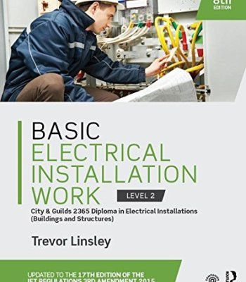 Basic Electrical Installation Work 8 Edition Pdf Electrical Installation Electrical Engineering Books Electricity
