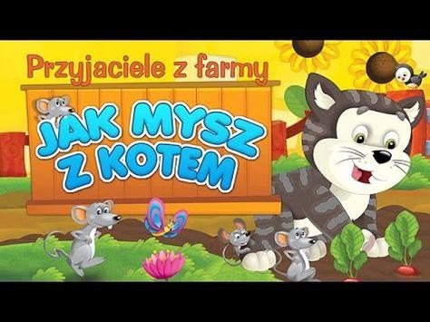 Bajka Dla Dzieci Przyjaciele Z Farmy Jak Mysz Z Kotem
