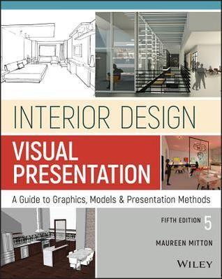 Download Pdf Interior Design Visual Presentation A Guide To Graphics Models And Pre Interior Design Presentation Interior Design Visual Presentation Design