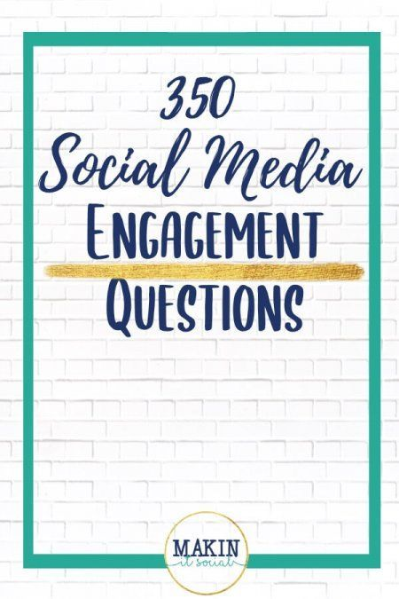 A FREE 350 Social Media Engagement Questions for your online business! Click here to opt in!!   - Brought to you by Makin' It Social