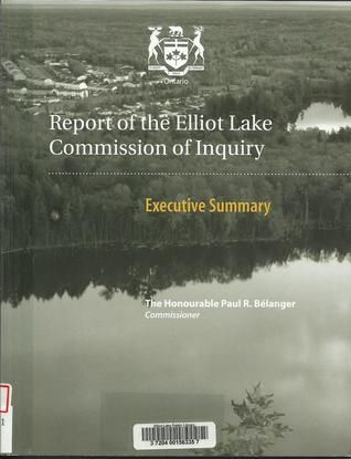 report of the elliot lake commission of inquiry executive summary november 22 design pinterest