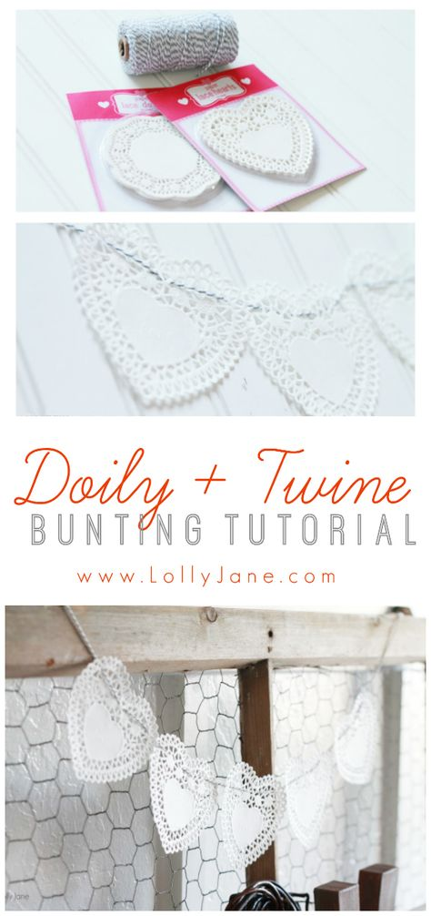 Doily and Twine bunting tutorial. Easy valentines decor idea.