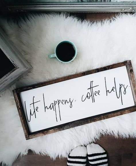 Life Happens, Coffee Helps | Modern Style Wood Sign