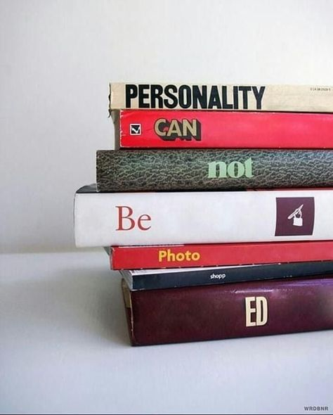Personality Can Not Be Photoshopped By Wrdbnr Via