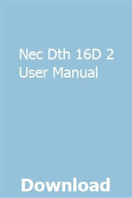 Nec Dth 16d 2 User Manual Manual Cloud Computing Services Used
