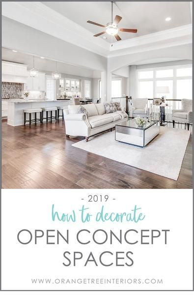 How To Decorate Open Concept Spaces 2019 Open Concept Kitchen