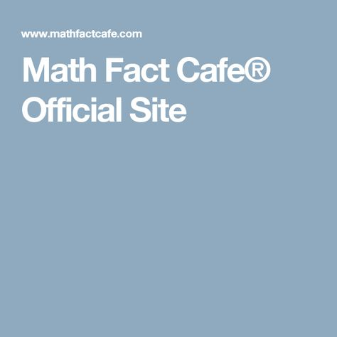 Math Fact Cafe Official Site With Images Math Facts Math Literacy And Numeracy