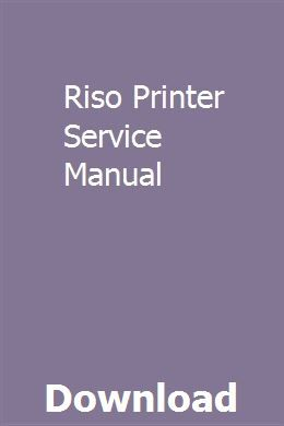 Riso Printer Service Manual Repair Manuals Owners Manuals Chilton Repair Manual