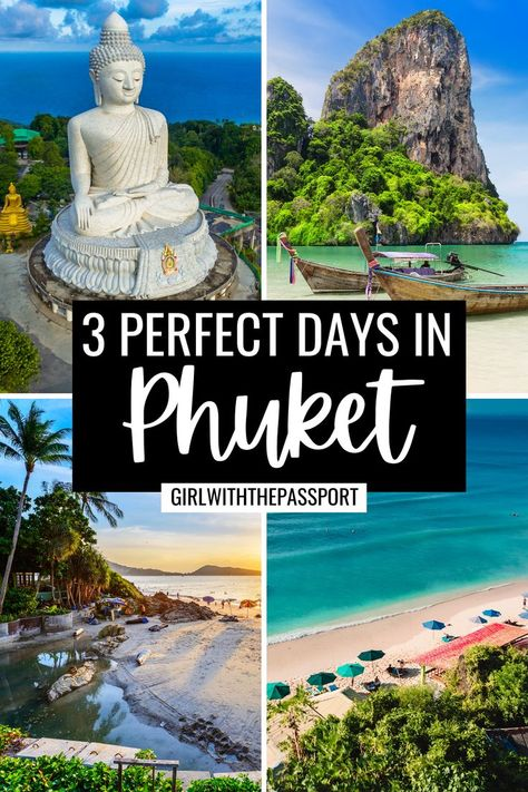 The Ultimate 3 Day Phuket Itinerary