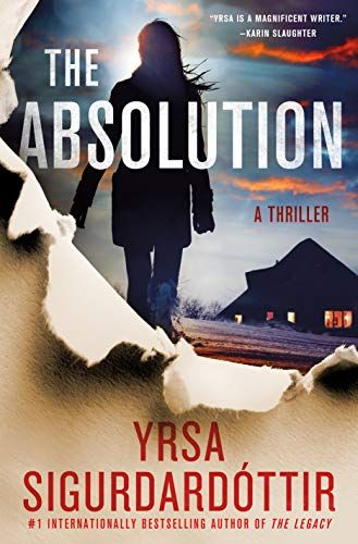 The Absolution Yrsa Sigurdardottir The Icelandic Police Find Out About The Crime The Way Everyone Else Does On Sn In 2020 Mystery Books Best Mystery Books Thriller