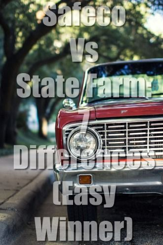 Safeco Vs State Farm 7 Differences Easy Insurance Win State Farm Insurance Comparison Car Insurance Comparison