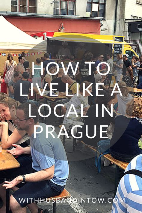 How to Live Like a Local in Prague #Europe #Travel