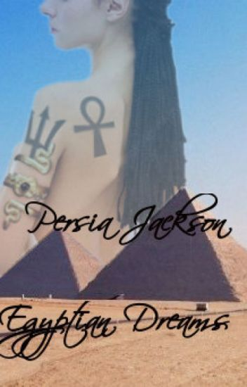 Persia Jackson: Egyptian Dreams | Other Percy Jackson books