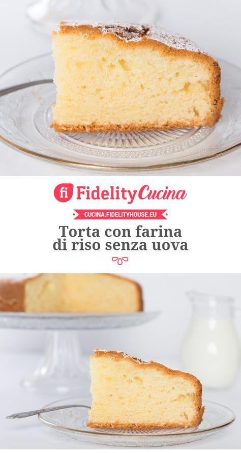 Torta Farina Riso Senza Uova.Torta Con Farina Di Riso Senza Uova Cibo Vegano Farina Di