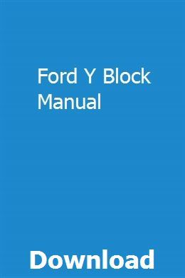 Ford Y Block Manual Manual New Holland Skid Steer Ford News