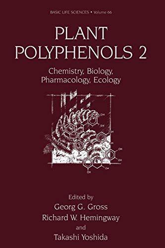 Download Pdf Plant Polyphenols 2 Chemistry Biology Pharmacology