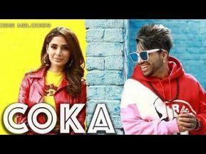 Coka Sukh E Muzical Doctorz Alankrita Sahai Latest Punjabi Song 2019 Haye Ni Tera Coka Coka Youtube Mp3 Song Mp3 Song Download Dj Songs