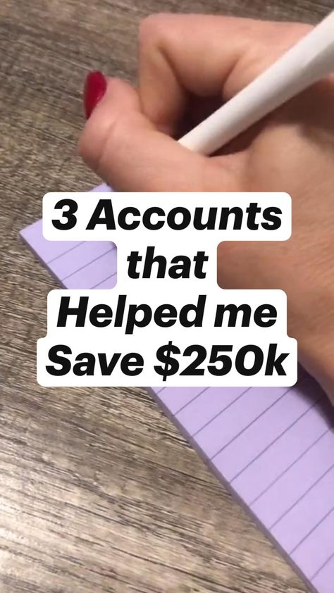 3 Accounts that Helped me Save $250k