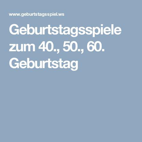 Geburtstagsspiele Zum 40 50 60 Geburtstag Mit Bildern