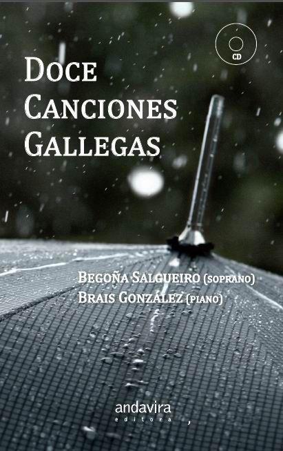 Doce canciones gallegas / [textos, Luis Costa, L. Bernárdez, Begoña Salgueiro, Menca Estevez]