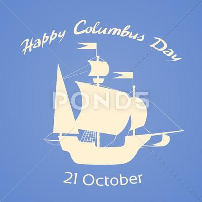 Happy Columbus Day Ship Holiday Silhouette Flat Illustration 54896416 With Images Happy Columbus Day Columbus Day Illustration