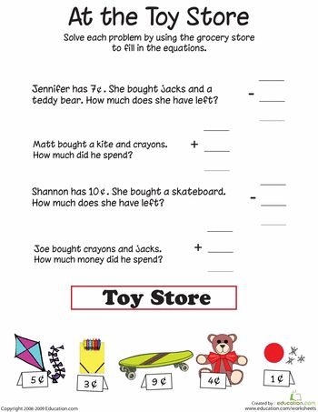 At The Toy Store Addition And Subtraction Worksheet Education Com Word Problems Reading Comprehension Kindergarten Education And Literacy