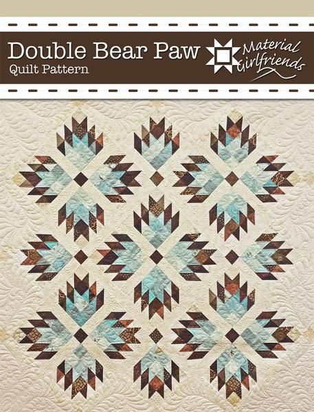Double Bear Paw Quilt Pattern Bear Paw Quilt Star Quilt Patterns Quilt Patterns