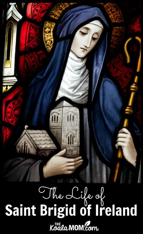 Saint Brigid of Ireland, Patron Saint of Midwives • The Koala Mom