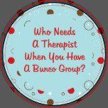 bunco who needs a therapist plate | Zazzle
