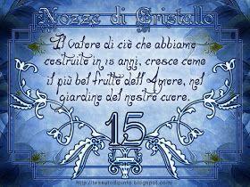 Anniversario Di Matrimonio 15 Anni.Bella Frase Auguri Per Nozze Di Cristallo 15 Anni Di Matrimonio