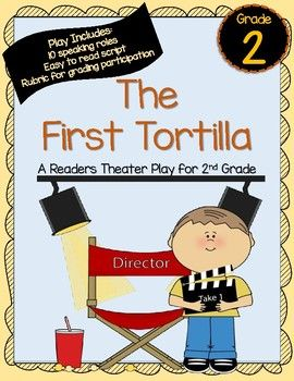 Scott Foresman The First Tortilla A Readers Theater Play