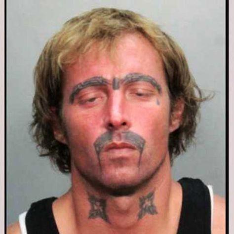 What do you do when you can't grow facial hair? ...bad tattoos mugshots