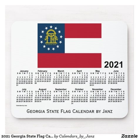 2021 Georgia State Flag Calendar by Janz Mouse Pad | Zazzle.