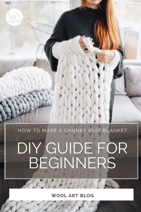 How to make a chunky knit blanket - DIY guide for beginners. Knit your first super chunky blanket from merino wool with Wool Art. Large Knit Blanket, Chunky Yarn Blanket, Cable Knit Blankets, Hand Knit Blanket, Knitted Throws, Merino Wool Blanket, Chunky Knits, Diy Arm Knitting Blanket, Chunky Crochet Blankets