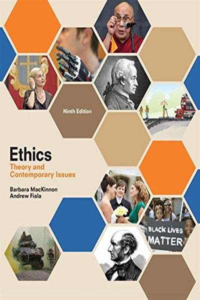 Ethics Theory And Contemporary Issues By Barbara Mackinnon Cengage Learning Contemporary Issues Cengage Learning Ethics