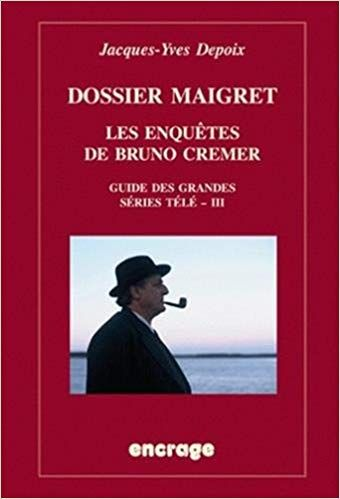SERIE BRUNO AVEC CREMER MAIGRET TÉLÉCHARGER