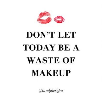 Funny Girl Makeup Quotes Makeupview Co