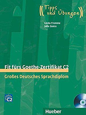 Fit Fürs Goethe Zertifikat B2 Libro De Preparación Para El Examen