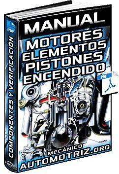Manual De Motores Estructura Tipos Partes Verificacion De